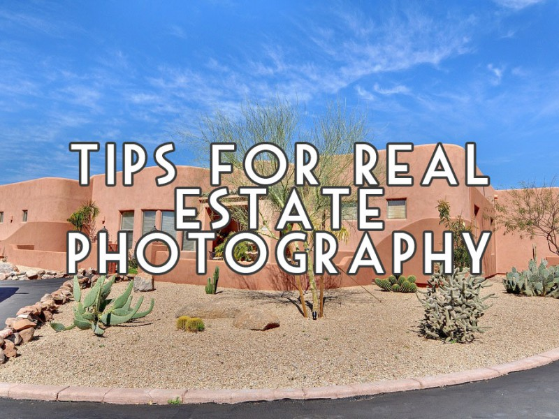 Real Estate Photography Tips for Real Estate Agents